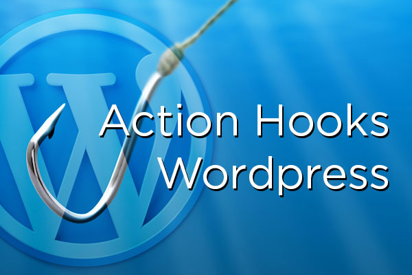 Action Hooks en Wordpress
