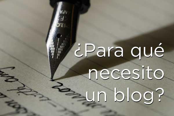 Para qué necesito un Blog